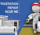 Hiring the best Refrigeration repair services: An in-depth Guide