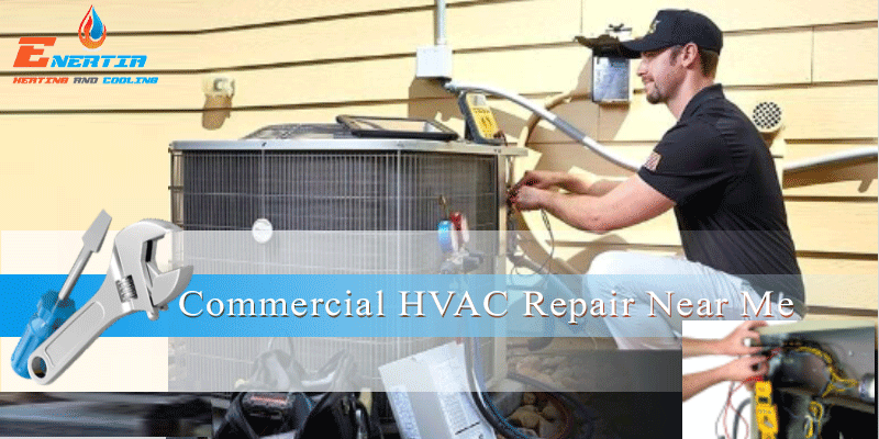 Keep Your HVAC Systems in Best Shape–Importance of On-Time Commercial HVAC Repair& Maintenance