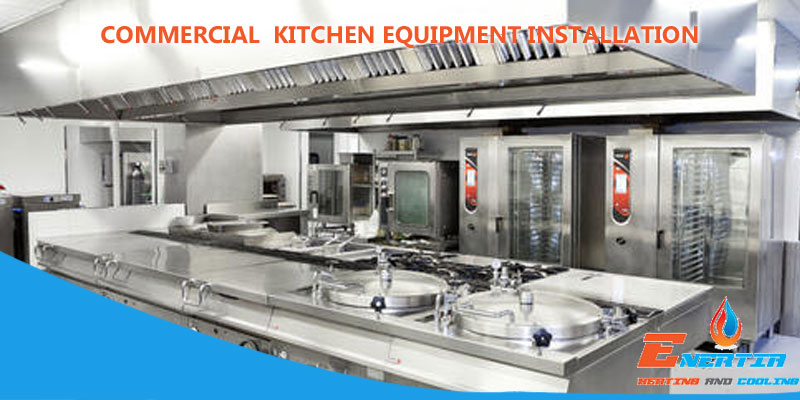 HVAC Basics: Facts About Commercial Kitchen Equipment Installation
