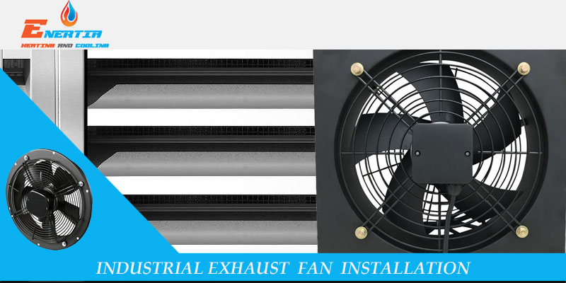 Industrial Exhaust Fan Installation: How to Choose the Right One?