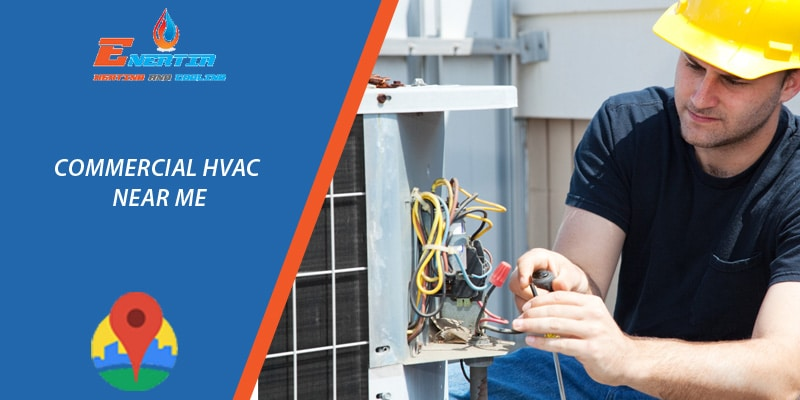 Before You Search Repair for Commercial HVAC Near Me, Here is Your Guide for Efficient HVAC Operation