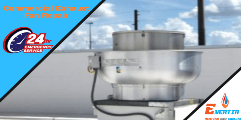 How to Deal and Prevent Issues with Your Commercial Exhaust Fans