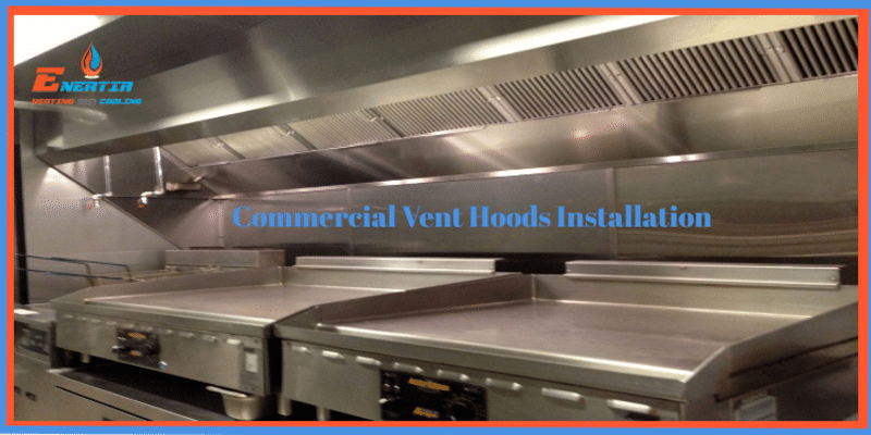 How do the commercial vent hoods work?