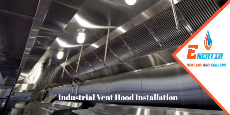 How to Keep Commercial Vent Hood in Top-Notch Condition