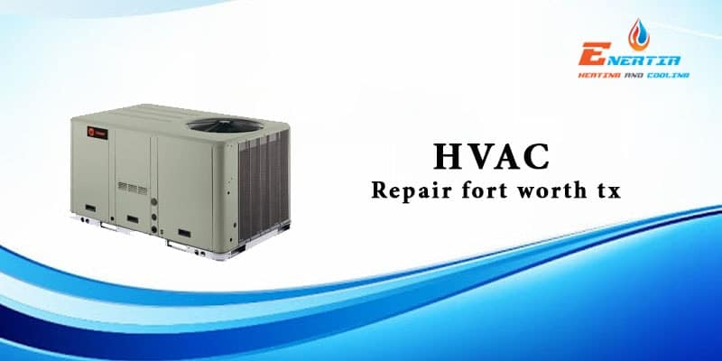 Understanding the Crucial Parts of HVAC systems and How to Repair Them